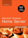 Microsoft Windows Home Server Unleashed (eBook)